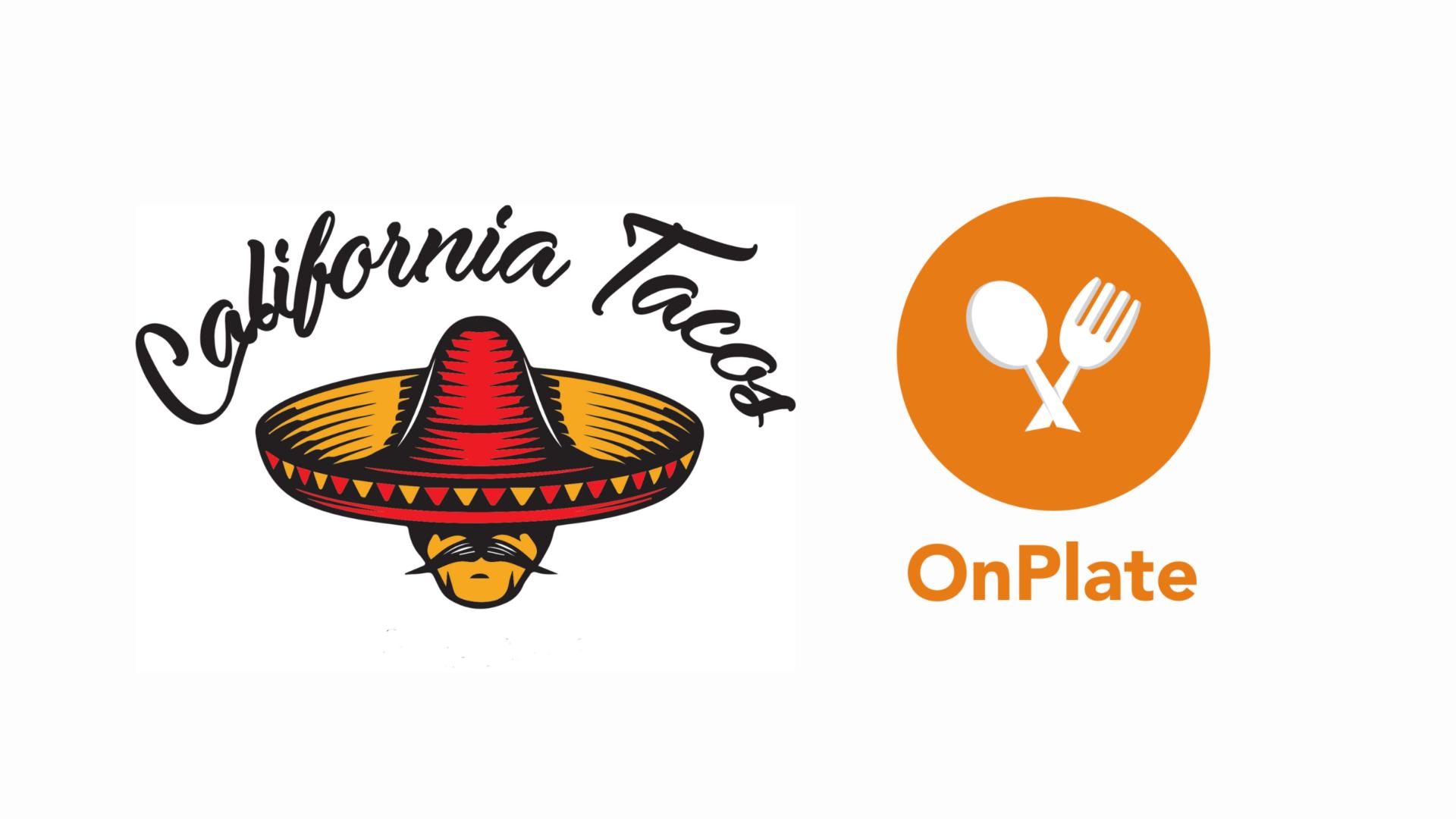 California Tacos, Inc. Announces Plans to Acquire Onplate Mobile App